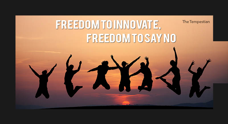 Freedom to Innovate, Freedom to Say No