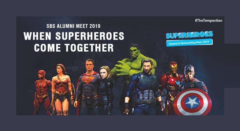 SBS Alumni Meet 2019 – When Superheroes Come Together