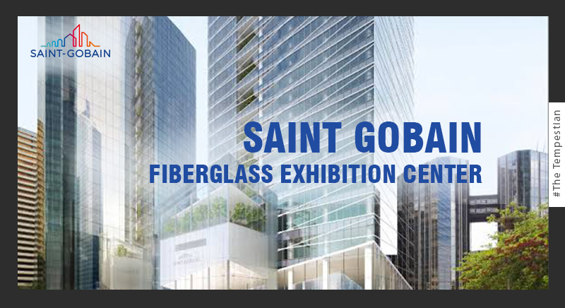Saint Gobain Fiberglass Exhibition Center